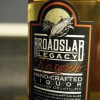 Broadslab Legacy Reserve Hand-Crafted Liquor