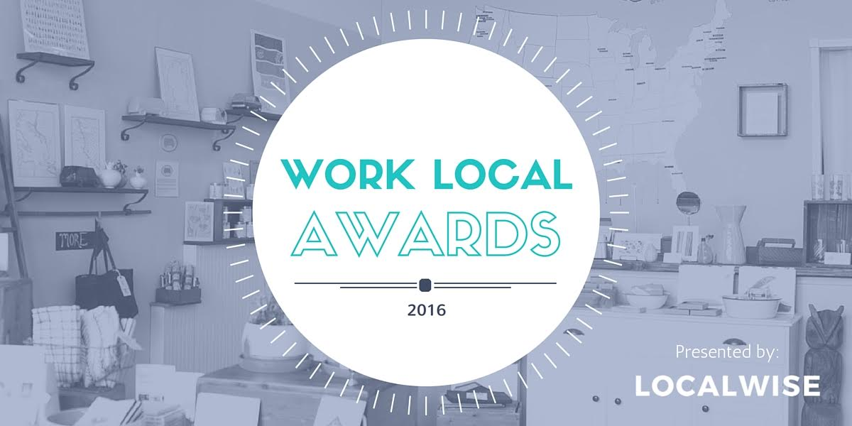 Localwise's Work Local Award Nominations Open!
