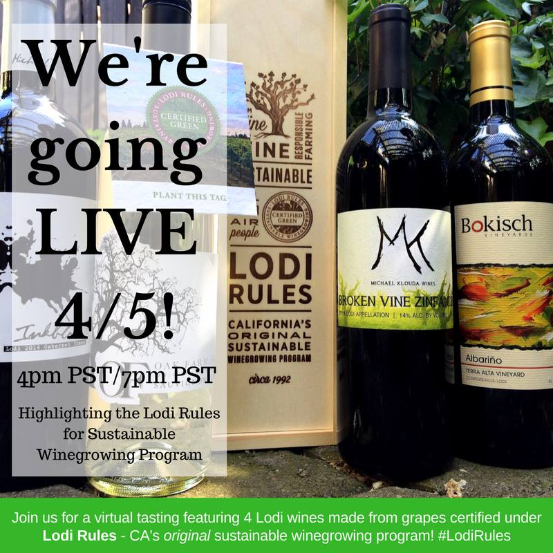 Lodi Rules Live Virtual Wine Tasting at 4 PST!